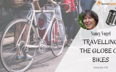 Episode #33:  What Happens After Traveling with Nancy Vogel from Family On Bikes